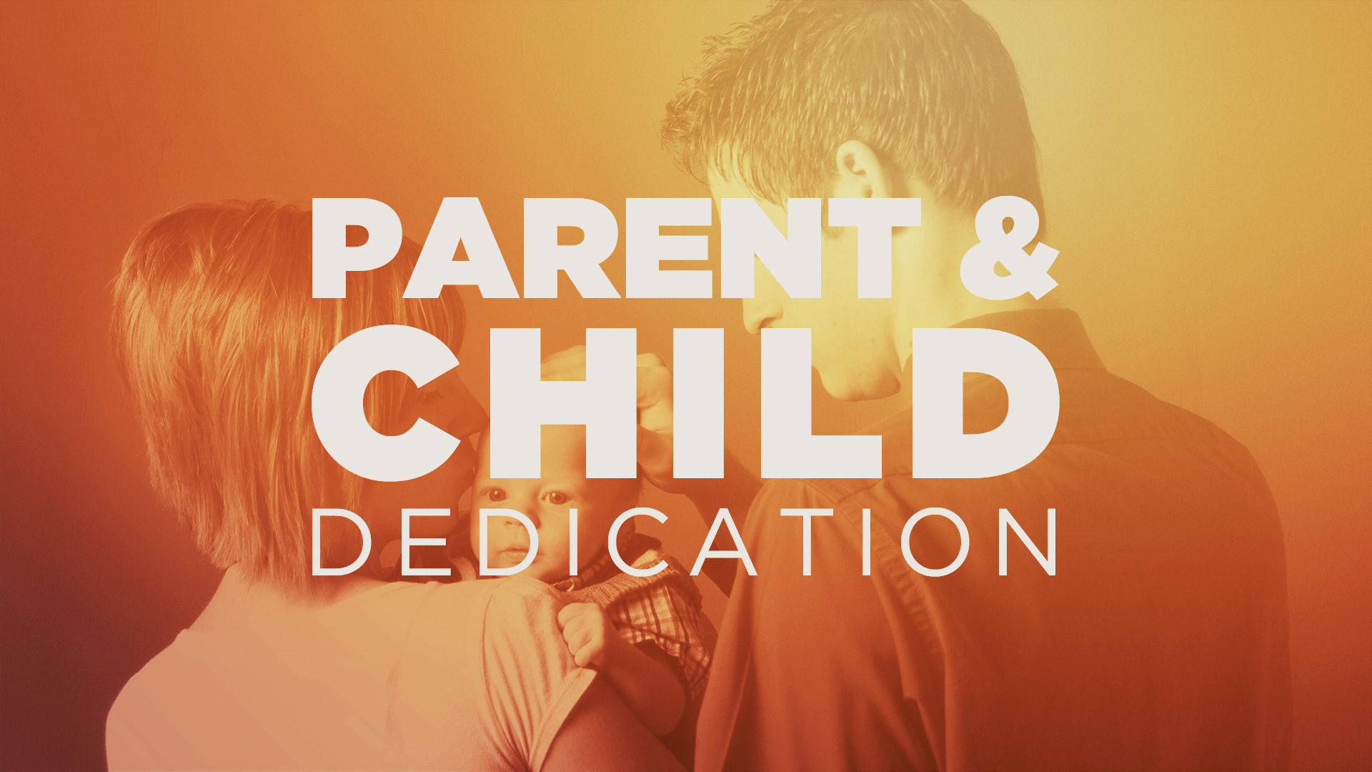 Image: Parent & Child Dedication