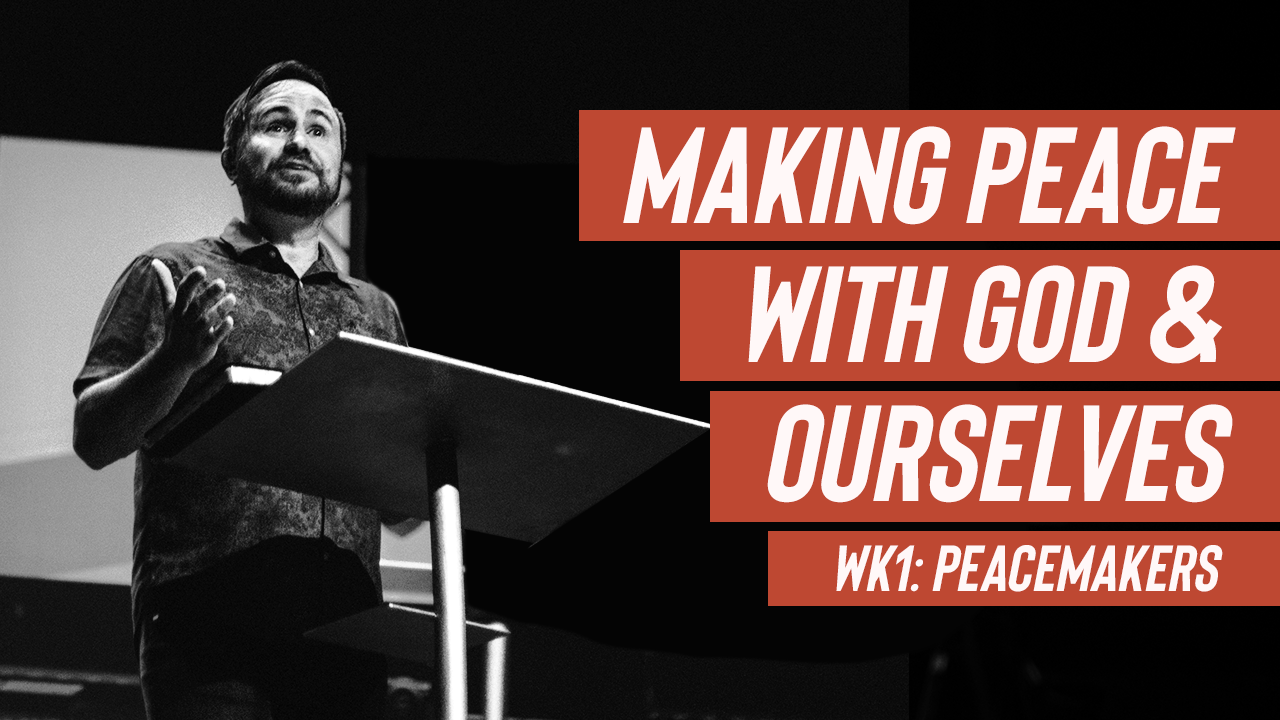 Image: Making Peace with God & Ourselves