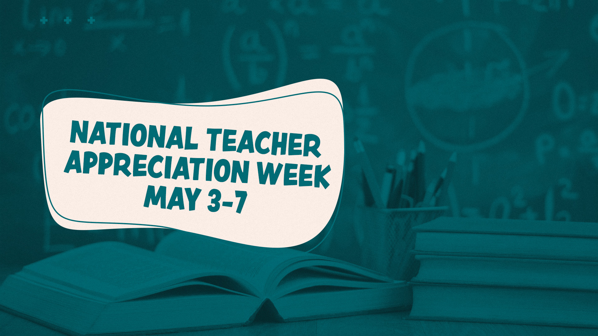 Image: National Teacher Appreciation Week
