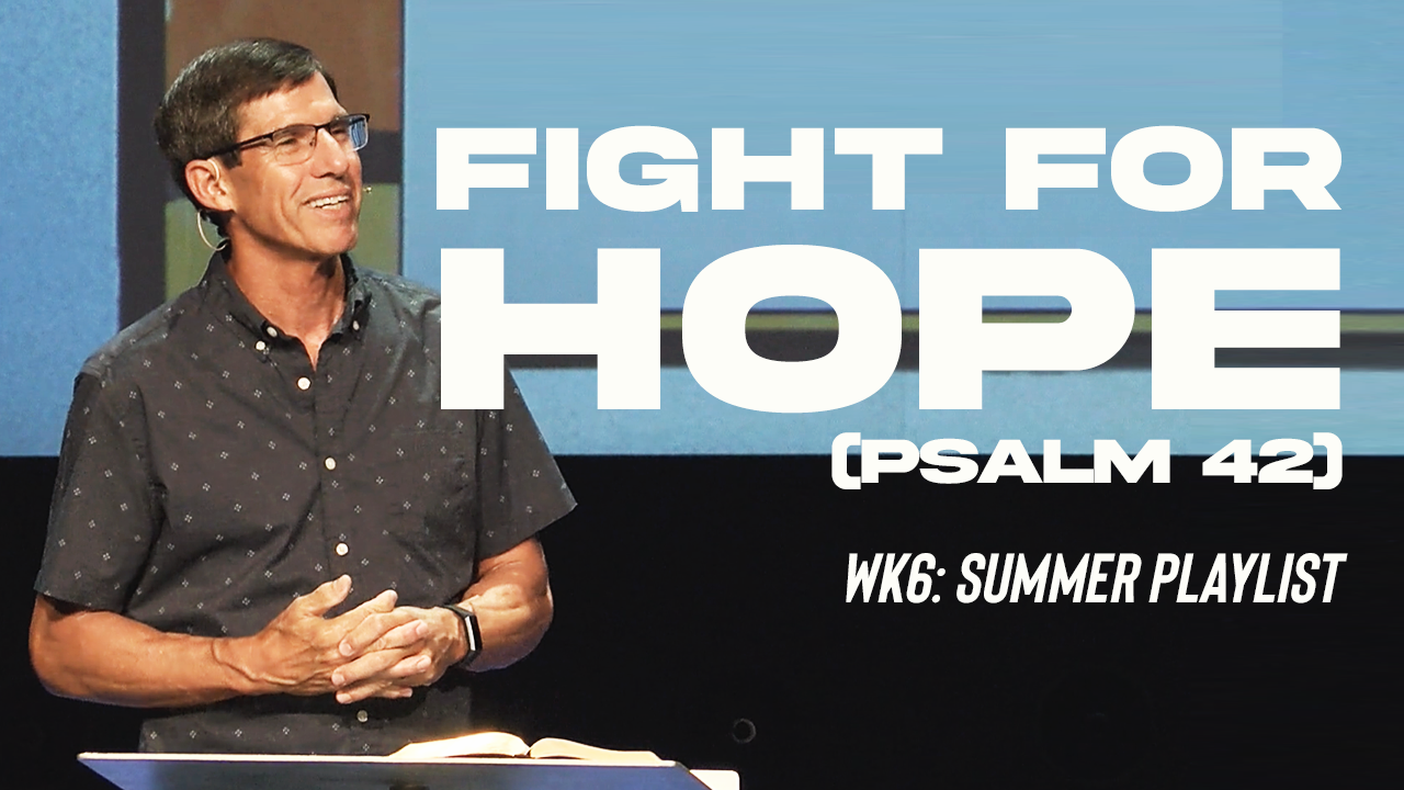 Image: Fight For Hope (Psalm 42)
